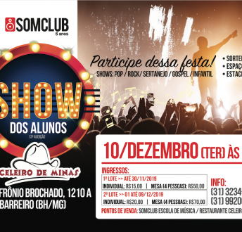 10/12/2019 – Show dos Alunos Somclub no Celeiro de Minas
