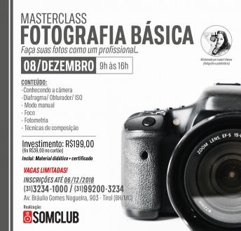 Masterclass de Fotografia Básica 08/12/18 às 9h na Somclub