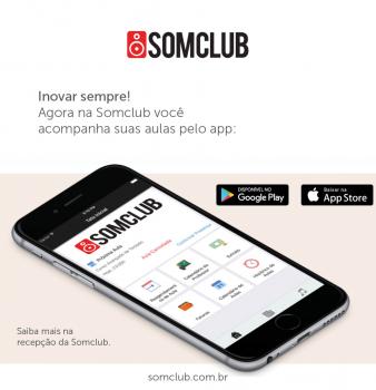 Agora na Somclub você acompanha suas aulas pelo app