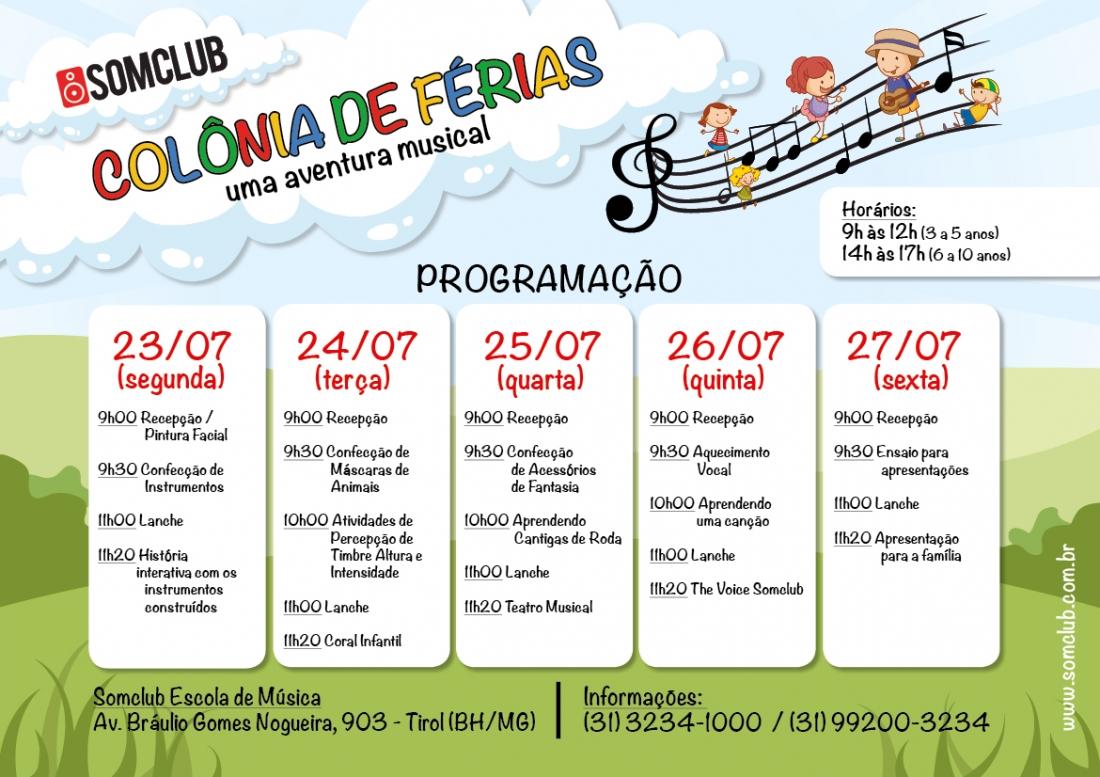 23 a 27/07/2018 – Colônia de Férias Somclub – uma aventura musical