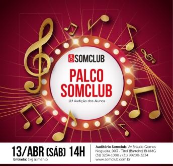 Palco Somclub – 11ª Audição dos alunos
