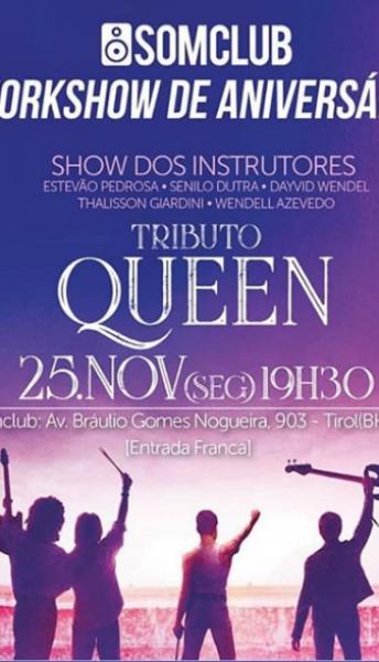25/11/2019 Workshow de Aniversário Somclub 6 anos – Tributo Queen