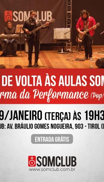 29/01/2019 Show de volta às aulas Somclub com a Turma da Performance