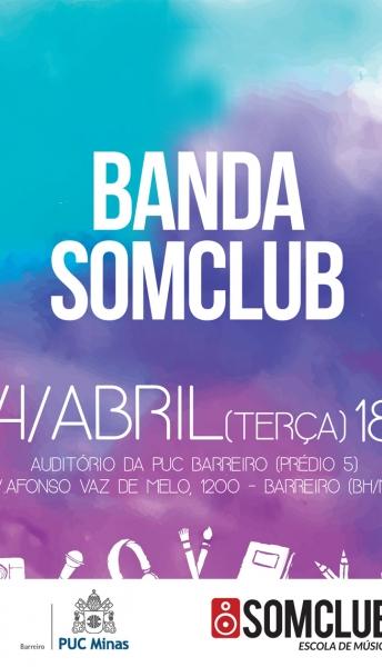 24/04/2018 – Banda Somclub no Terça & Tal da Puc Barreiro