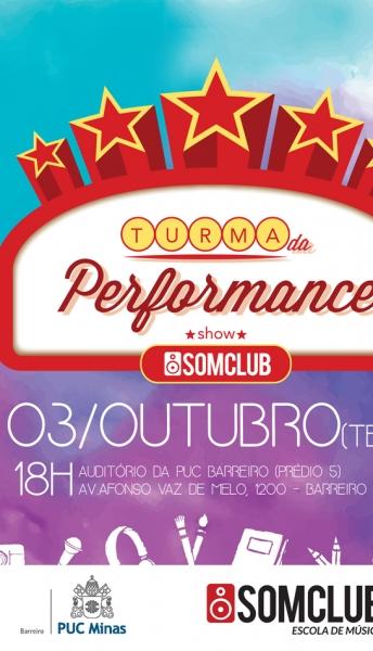 Turma da Performance Somclub faz show na PUC Barreiro